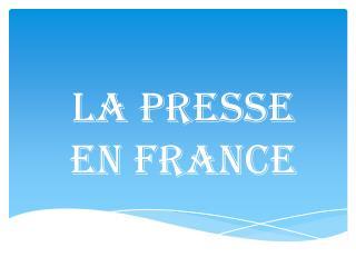 La presse en France