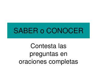 SABER o CONOCER