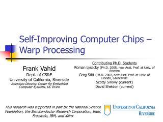 Self-Improving Computer Chips – Warp Processing