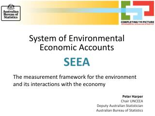 System of Environmental Economic Accounts SEEA