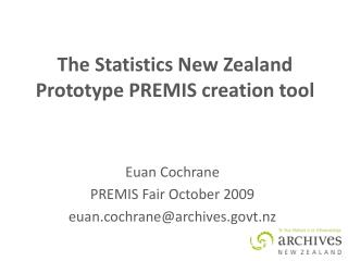 The Statistics New Zealand Prototype PREMIS creation tool