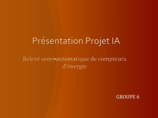 Présentation  Projet IA
