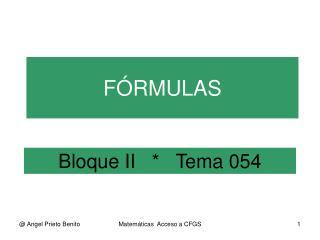 Bloque II   *   Tema 054