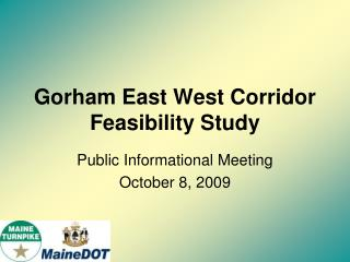 Gorham East West Corridor Feasibility Study