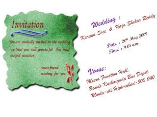 Venue : Meera  Function Hall, Beside  Kushaiguda  Bus Depot, Moula-ali,Hyderabad-500 040