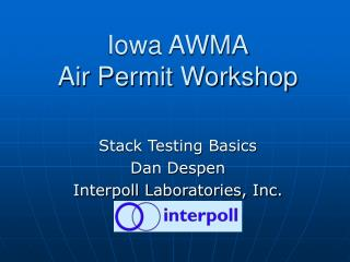 Iowa AWMA Air Permit Workshop