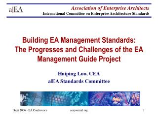 Building EA Management Standards: The Progresses and Challenges of the EA Management Guide Project