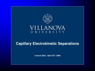 Capillary Electrokinetic Separations