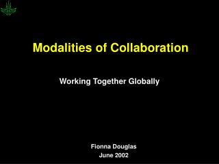 Modalities of Collaboration