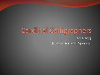 Cardinal Calligraphers