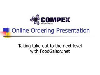 Online Ordering Presentation
