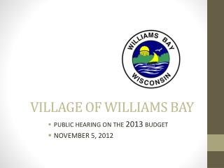 VILLAGE OF WILLIAMS BAY