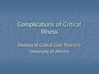 Complications of Critical Illness