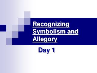 Recognizing Symbolism and Allegory