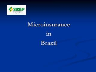 Microinsurance in Brazil