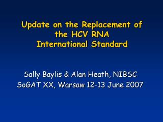 Update on the Replacement of the HCV RNA  International Standard