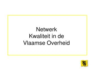 Netwerk Kwaliteit in de  Vlaamse Overheid