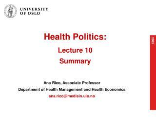 Health Politics: Lecture 10 Summary