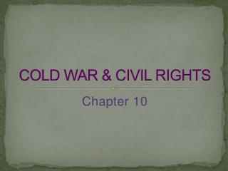 COLD WAR & CIVIL RIGHTS