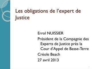 Les obligations de l'expert de Justice
