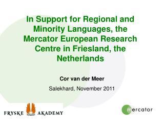 Cor van der Meer  Salekhard, November 2011