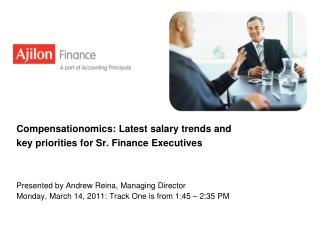 Compensationomics: Latest salary trends and  key priorities for Sr. Finance Executives