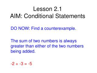 Lesson 2.1  AIM: Conditional Statements