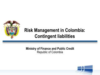 Risk  Management in Colombia:  Contingent liabilities