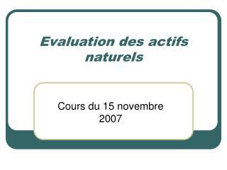 Evaluation des actifs naturels