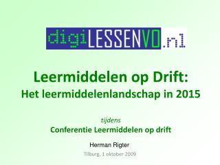Leermiddelen op Drift: Het leermiddelenlandschap in 2015 tijdens Conferentie Leermiddelen op drift