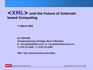 < XML >  and the Future of Internet-based Computing