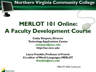 MERLOT 101 Online:  A Faculty Development Course