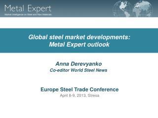 Global steel market developments: Metal Expert outlook