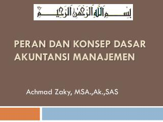 Peran dan Konsep Dasar Akuntansi Manajemen