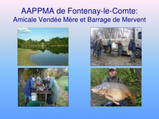 AAPPMA de Fontenay-le-Comte: Amicale Vendée Mère et Barrage de Mervent