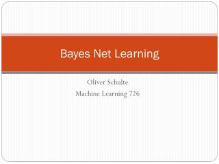 Bayes Net Learning