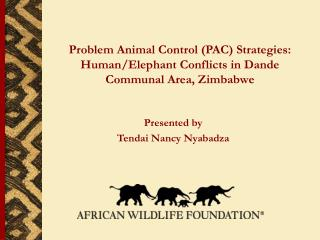 Problem Animal Control PAC Strategies:  Human