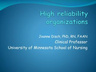 High reliability organizations