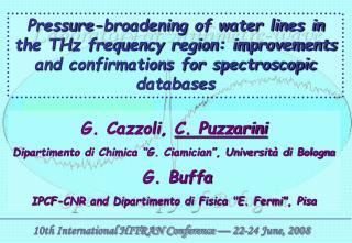 """G. Cazzoli,  C. Puzzarini Dipartimento di Chimica """"G. Ciamician"""", Università di Bologna  G. Buffa"""