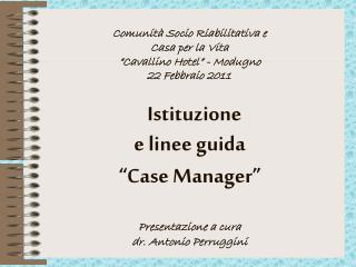 COSA SIGNIFICA  CASE MANAGER