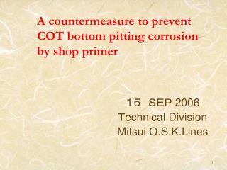 A countermeasure to prevent COT bottom pitting corrosion  by shop primer
