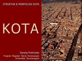 STRUKTUR & MORFOLOGI KOTA