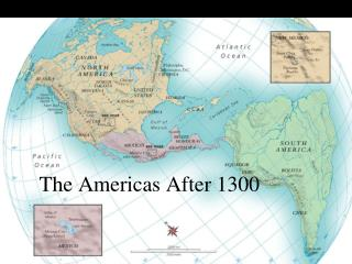 The Americas After 1300