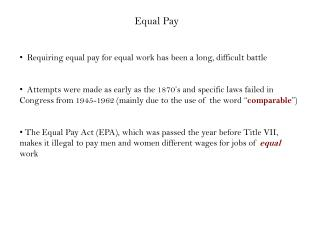 Requiring equal pay for equal work has been a long, difficult battle