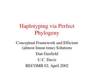Haplotyping via Perfect Phylogeny