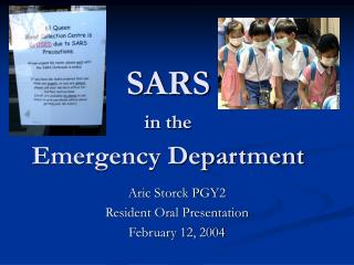 SARS  in the Emergency Department