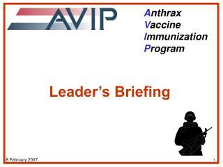 A nthrax  V accine  I mmunization  P rogram