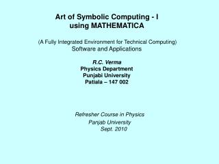Refresher Course in Physics Panjab University Sept. 2010