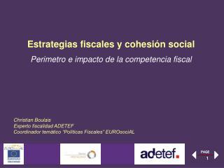 """Christian Boulais Experto fiscalidad ADETEF  Coordinador temático """"Políticas Fiscales"""" EUROsociAL"""
