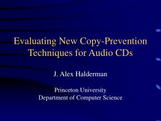 Evaluating New Copy-Prevention Techniques for Audio CDs